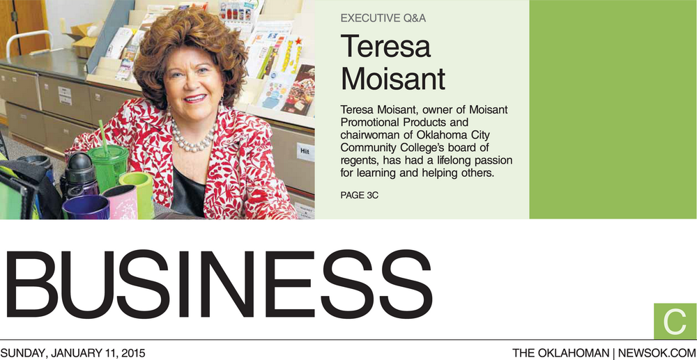 EXECUTIVE Q&A WITH TERESA MOISANT | THE OKLAHOMAN | NEWSOK.COM SUNDAY, JANUARY 11, 2015 . 3C BUSINESS
